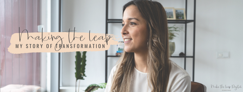 Making the Leap: My Story of Transformation