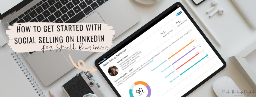 How to get started with social selling on LinkedIn