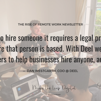 How This Company Helps Businesses To Hire Anyone, Anywhere: Interview With Dan Westgarth, COO @ Deel
